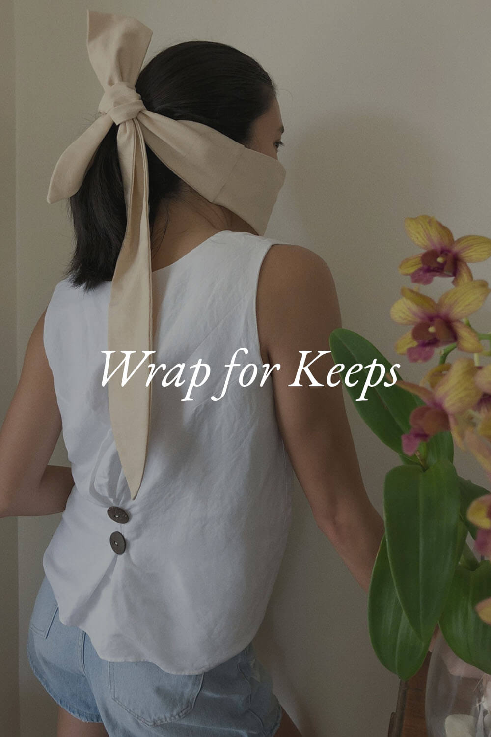 Wrap for Keeps